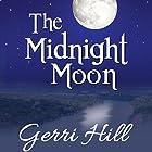 The Midnight Moon Hörbuch von Gerri Hill Gesprochen von: Abby Craden