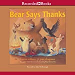 Bear Says Thanks | Karma Wilson