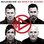 We Won't Be Shaken