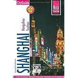 """Shanghai mit Hangzhou und Suzhou: CityGuidevon """"Joerg Dreckmann"""""""
