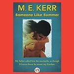 Someone Like Summer | M. E. Kerr