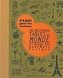 echange, troc Arthur Deevs - Les meilleures tables du monde à l'usage des gourmets curieux