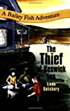 img - for The Thief at Keswick Inn (Bailey Fish Adventures) book / textbook / text book