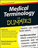 img - for Medical Terminology For Dummies by Beverley Henderson (28-Nov-2008) Paperback book / textbook / text book