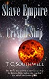 img - for The Crystal Ship (Slave Empire Book 2) book / textbook / text book