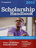 Scholarship Handbook 2015: All-New 18th Edition (College Board Scholarship Handbook)