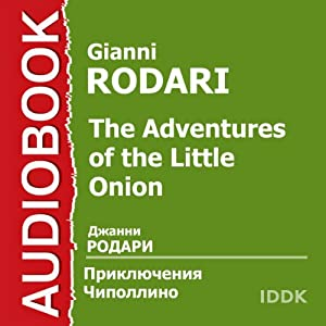 The Adventures of the Little Onion [Russian Edition] | [Gianni Rodari]