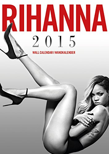Rihanna Kalender 2015 (Englisch) Kalender – 2014