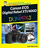 Canon EOS Digital Rebel XTi / 400D For Dummies by King, Julie Adair (2008) Paperback