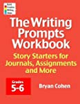 The Writing Prompts Workbook, Grades...
