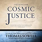 The Quest for Cosmic Justice | Thomas Sowell