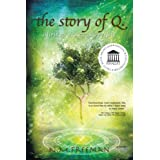 The Story of Q.: Inspired by Actual Eventsby N. M. Freeman