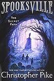 The Secret Path (Spooksville (Paperback))