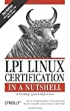 img - for LPI Linux Certification in a Nutshell, 2nd Edition 2nd (second) Edition by Steven Pritchard, Bruno Gomes Pessanha, Nicolai Langfeldt, J published by O'Reilly Media (2006) book / textbook / text book