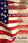 The Lie Detectors: The History of an...