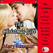 The Christmas Gift | [Mary Suzanne]