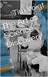 img - for The Art of Science Discovery book / textbook / text book