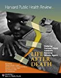 img - for Harvard Public Health Review, Fall 2011: Life After Death book / textbook / text book