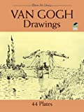 Van Gogh Drawings: 44 Plates (Dover Fine Art, History of Art) (0486254852) by Van Gogh, Vincent
