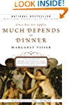 Much Depends on Dinner: The Extraordi...