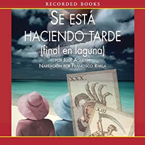 Se esta Haciendo Tarde [It's Getting Late (Texto Completo)] Audiobook