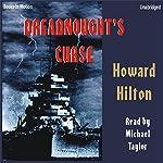 Dreadnought's Curse | Howard Hoyt Hilton