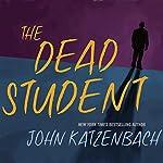 Dead Student | John Katzenbach