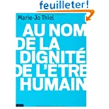 Au nom de la dignité de l'être humain