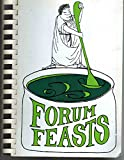 Forum Feasts: Favorite Recipes from the Friends of the Forum School