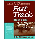 Wiley CPA Exam Review Fast Track Study Guide (Wiley CPA Examination Review Fast Track Study Guide) ~ Ray Whittington