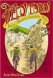 echange, troc Edouard de Perrodil - Vélo! Toro! : Paris-Madrid à bicyclette en 1893