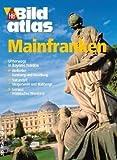 HB Bildatlas Mainfranken - Wolfgang Veit