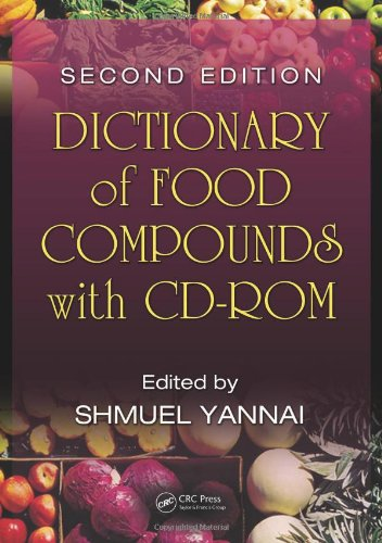 Dictionary Of Food Compounds With Cd-Rom, Second Edition