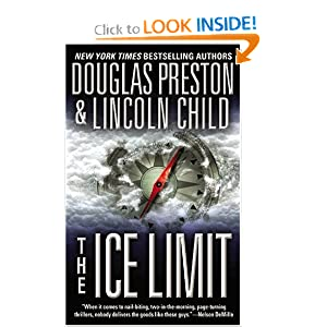 The Ice Limit - Douglas Preston & Lincoln Childs