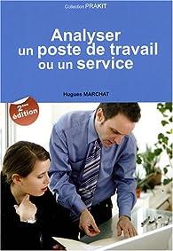 Analyser un poste de travail ou un service - Hugues Marchat