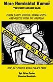 More Homicidal Humor: The Knife and Gun Club (Volume 2)