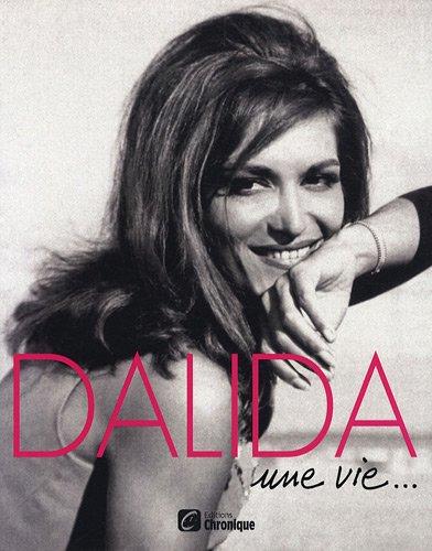 Dalida : Une vie...