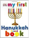 My First Hanukkah Board Book (My 1st Board Books)