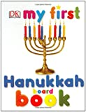 My First Hanukkah Board Book (My 1st Board Books)