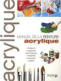 echange, troc Corinne Cesano - Manuel de la peinture acrylique