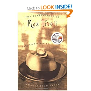 The Confessions of Max Tivoli: A Novel