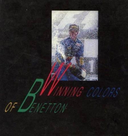 Winning Colours of Benetton : Michael Schumacher 1994 F1 Drivers' Champion
