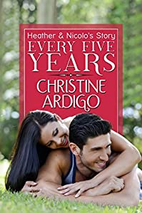 Every Five Years: Second Chance Romance by Christine Ardigo ebook deal