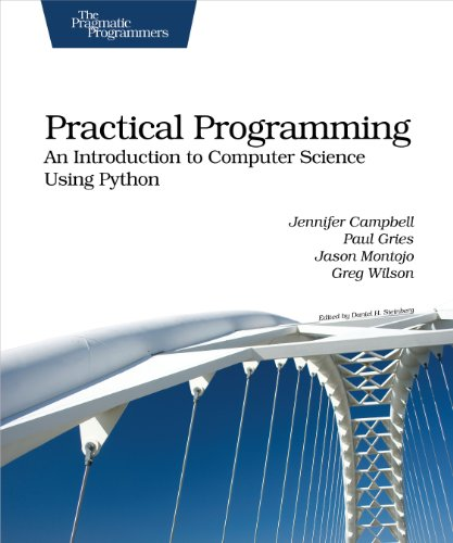 Jennifer Campbell - Practical Programming: An Introduction to Computer Science Using Python (Pragmatic Programmers)