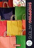 Shopping Matters - Third Edition - Komplette Neubearbeitung: A2-B2 - Schülerbuch