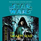 Star Wars: Dark Nest, Volume 3: The Swarm War | [Troy Denning]