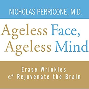 Ageless Face, Ageless Mind Audiobook
