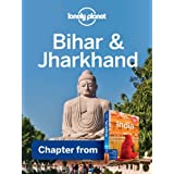 Lonely Planet Bihar & Jharkhand: Chapter from India Travel Guide (Country Travel Guide)