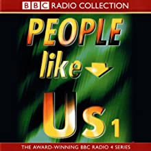 People Like Us: 'The Headmaster' and 'The Solicitor' Radio/TV Program by John Morton Narrated by Toby Longworth