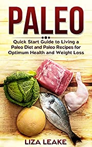 Paleo: Healthy Paleo Diet Recipes That Will Help Lose Weight and Obtain Healthy Life for Ever (Paleo, Paleo Diet, Paleo Recipes,Weight Loss, Gluten Free, ... Dieting, Paleo Slow Cooker, Healthy Eating)
